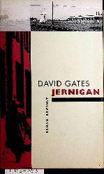 Gates, David:  Jernigan : Roman [Dt. von Hans Hermann]