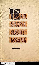 La Farge, Oliver:  Der grosse Nachtgesang. eine indianische Erzählung. [Übertr. von Lulu von Strauß und Torney]