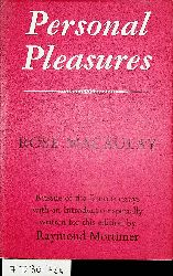 Macaulay, Rose:  Personal Pleasures with an introduction by Raymond Mortimer