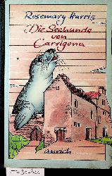 Harris, Rosemary:  Die Seehunde von Carrigona.