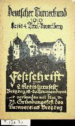 Deutscher Turnerbund 1919. Kreis 4, Tirol-Vorarlberg. Festschrift zum 2. Kreisturnfest Bregenz, 18.-20. Heumond 1924. 75. Gründungsfest des Turnvereines Bregenz.