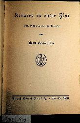 Cornelissen, Peter: [d. i. Busch, Fritz Otto:]:  Kreuzer in roter Flut : ein Revolutionserlebnis