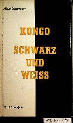 Gheerbrant, Alain:  Kongo Schwarz und Weiss.