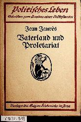 Jaurès, Jean:  Jean Jaurès Vaterland und Proletariat Mit Einführung von Engelbert Pernerstorfer