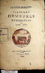 Jarry, Paul:  Vieilles demeures parisiennes.