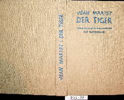 Clemenceau, Georges:  Der Tiger : weitere Unterhaltungen Clemeceaus mit seinem Sekretär Jean Martet. Dt. Übertr. von Paul Mayer