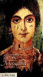 Jordan, Angelika:  Messalina.