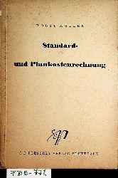 Müller, Horst:  Standard- und Plankostenrechnung im betrieblichen Rechnungswesen.
