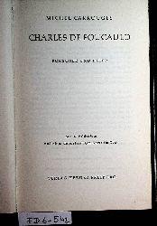 Carrouges, Michel:  Charles de Foucauld - Forscher und Beter.