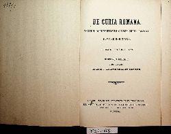 Leitner, Martin:  De Curia Romana / Textum documentorum quibus Curia Romana noviter ordinatur, praebet et notis illustrat Martinus Leitner