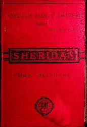 Oliphant, Mrs.: [Margaret]:  Sheridan. (=Part of the English Men of Letters series)