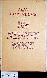 Ehrenburg, Ilja [Erenburg, Ilja G.]:  Die neunte Woge. Roman in zwei Bänden. (Band 2) (=in der Serie Bibliothek ausgewählter Werke der Sowjetliteratur)