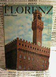 Henze, Anton:  Florenz. Ein Führer durch die Kunstwerke der Stadt. Mit 200 Bildern