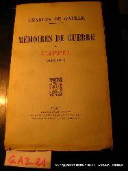 Gaulle, Charles de:  Mémoires de guerre L
