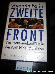 Falin, Valentin:  Zweite Front : die Interessenkonflikte in der Anti-Hitler-Koalition. Aus d. Russ. von Helmut Ettinger