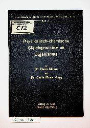 Moser, Hans: Moser - Egg, Clara:  Physikalisch - chemische Gleichgewichte im Organismus. (Einzeldarstellungen aus dem Gesamtgebiet der Biochemie, Band IV).