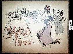 Paris 1900 : [47] Ansichten von der Weltausstellung und Paris ; vues de l'exposition Universelle et de Paris ; views of the Worldsfair and of Paris