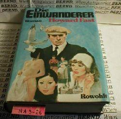 Fast, Howard:  Die Einwanderer. Roman