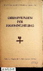 Beeking, Josef:  Grundfragen der Jugendführung.  Leitgedanken z. Führerschulung.