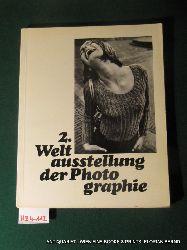 2. Weltausstellung der Photographie : Die Frau : 522 Photos aus 85 Ländern von 236 Photographen