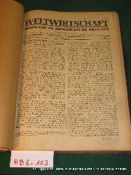WELTWIRTSCHAFT. Monatsschrift für Weltwirtschaft und Weltverkehr 11. Jg. 1922 No 1-12