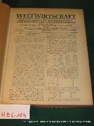 WELTWIRTSCHAFT. Monatsschrift für Weltwirtschaft Auslandskunde und Auslandsdeutschtum 10. Jg. 1920 No 1-12