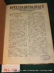 WELTWIRTSCHAFT. Zeitschrift  für Weltwirtschaft und Weltverkehr 7. Jg. 1917 No 1-11