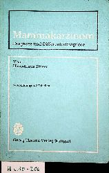 Zinser, Hans-Klaus:  Mammakarzinom. Diagnose und Differentialdiagnose