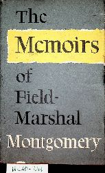 Montgomery of Alamein, Bernard Law Montgomery:  The memoirs of Field-Marshal the Viscount Montgomery of Alamein.