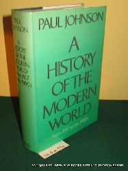 Johnson, Paul:  A history of the modern world : from 1917 to the 1980s