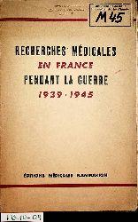 Hamburger, Jean:  Recherches Medicales En France Pendant La Guerre (1939-1945) Preface du Professeur Pasteur Vallery-Radot