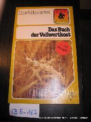 Heydarian, Dinah:  Das Buch der Vollwertkost.