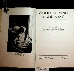 Sowers, J.I.:  WOOD CARVING MADE EASY.