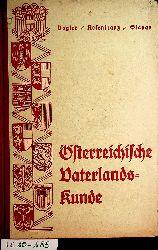Nagler, Heribert ; Rosenkranz, Rudolf ; Slanar, Hans  Österreichische Vaterlandskunde für die 8. Klasse der Mittelschulen