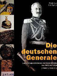 Herr, Ulrich / Nguyen, Jens:  Die deutschen Generale sowie Kriegsministerien und Generalstäbe von 1871 bis 1914 ; Uniformierung und Ausrüstung.