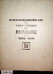 Zusammenfassung von Vorträgen der Sammlung Fotografis von 1976 - 1978