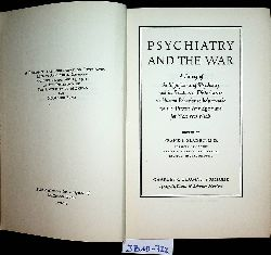 Sladen, Frank Joseph e.d.:  Psychiatry and the war : a survey of the significance of psychiatry and its relation to disturbances in human behavior to help provide for the present war effort and for post war needs ; [a record of the Conference on Psychiatry held at Ann Arbor, Michigan, October 22, 23, and 24, 1942 ..]