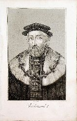 FERDINAND I. - Kaiser Ferdinand I. (gestochen von Joseph Berkowetz)