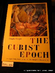Cooper, Douglas:  The Cubist epoch