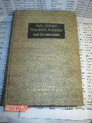 KRAWANY, Karl (Bearb.):  Wechsel, Schecks und Anweisungen. Praktisches Handbuch über die einschlägigen im Weltverkehr geltenden Gesetze und Vorschriften.