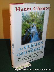 Chenot, Henri:  Die Quellen der Gesundheit.
