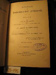 Wenzely, Julius: (Hrsg.)  Lehrbuch der kaufmännischen Arithmetik. 1. Teil (Elementare Arithmetik als Vorstufe der kaufmännischen) (= Lehrbuch der Kaufmännischen Arithmetik)