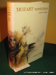 Gruber, Gernot:  Mozart verstehen : ein Versuch.