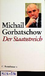 Gorbatschow, Michail [Gorbacev, Michail S.]:  Der Staatsstreich.