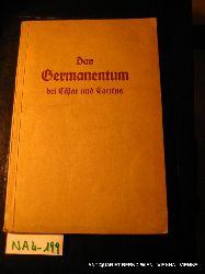 Schuster, Mauriz hrsg.:  Das Germanentum bei Cäsar und Tacitus Auswahl aus Cäsars Gallischem Krieg, Tacitus