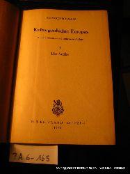 Schaller, Heinrich:  Die Antike. (=Kulturgeschichte Europas. Teil I:)