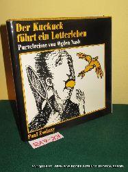 Nash, Ogden:  Der Kuckuck führt ein Lotterleben. Purzelreime von Ogden Nash. Ins Deutsche übertragen von K. Kross und Max Knight. Illustriert von Walther Götlinger.
