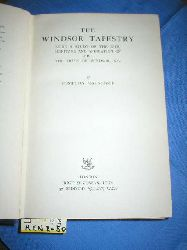 Mackenzie, Compton:  THE WINDSOR TAPESTRY. BEING A STUDY OF THE LIFE; HERITAGE AND ABDICATION OF H.R. H. THE DUKE OF WINDSOR.