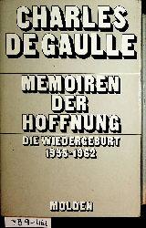 Gaulle, Charles de:  Memoiren der Hoffnung. Die Wiedergeburt 1958 bis 1962.