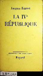 Fauvet, Jacques:  La IVe République